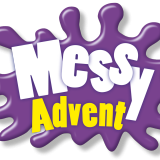 Messy Advent – Not Just For Children.
